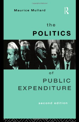 The Politics of Public Expenditure free download
