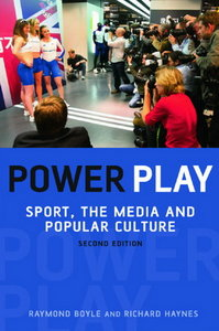 Power Play: Sport, the Media, and Popular Culture free download
