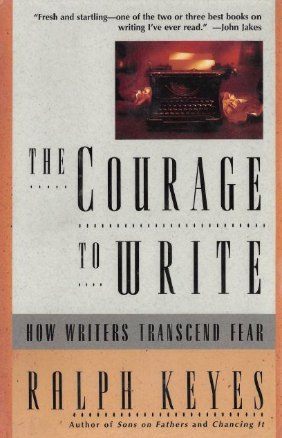 The Courage to Write: How Writers Transcend Fear free download
