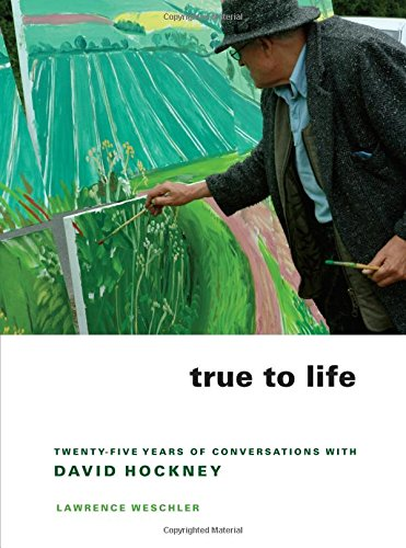 True to Life: Twenty-Five Years of Conversations with David Hockney free download