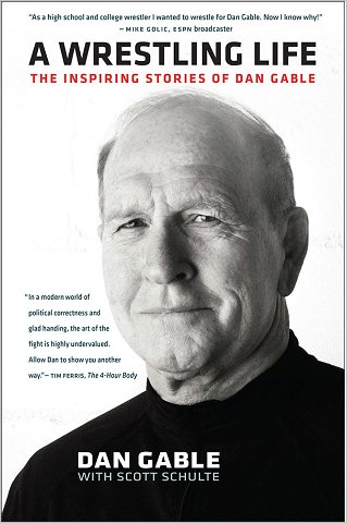 A Wrestling Life: The Inspiring Stories of Dan Gable free download