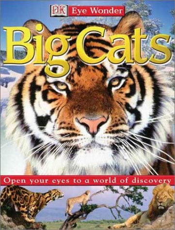 Eye Wonder: Big Cats (Eye Wonder) free download