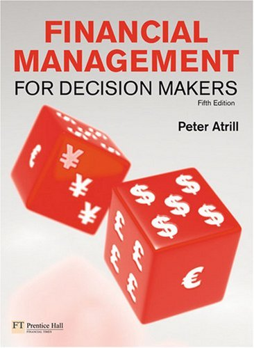 Financial Management for Decision Makers, 5th Edition free download