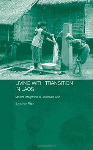 Living with Transition in Laos: Market Intergration in Southeast Asia free download