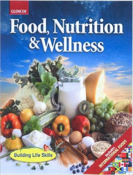 Food, Nutrition and Wellness, Student Edition free download