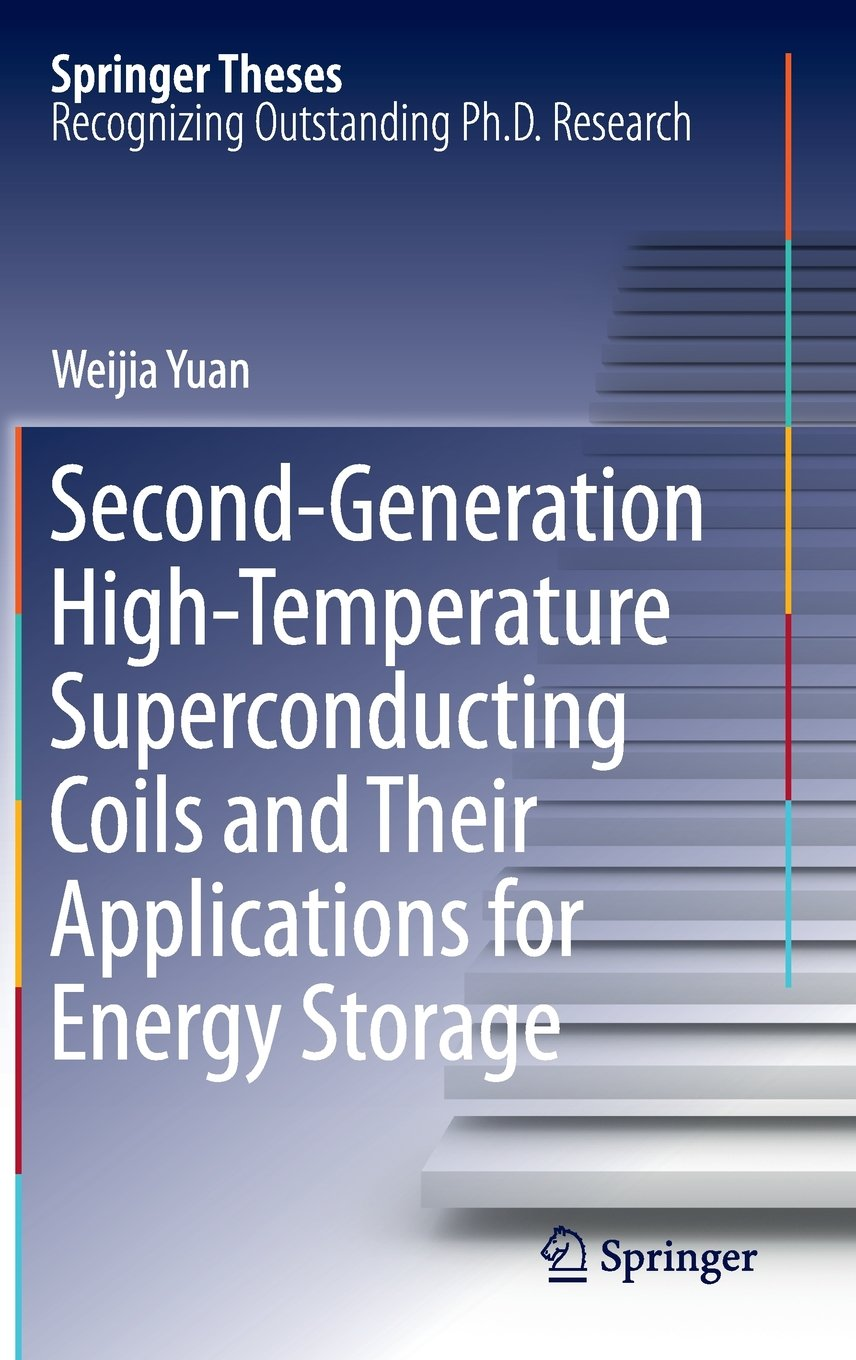 Second-Generation High-Temperature Superconducting Coils and Their Applications for Energy Storage (Springer Theses) free download