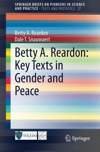 Betty A. Reardon: Key Texts in Gender and Peace free download