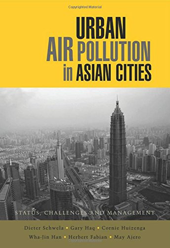 Urban Air Pollution in Asian Cities: Status, Challenges and Management free download