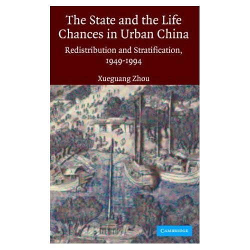The State and Life Chances in Urban China: Redistribution and Stratification, 1949-1994 free download