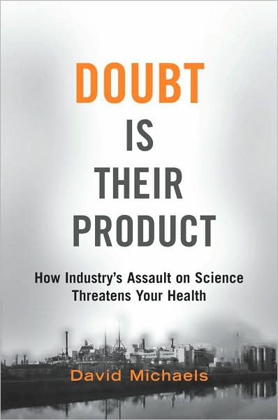 Doubt is their product: How industry's assault on science threatens your health free download