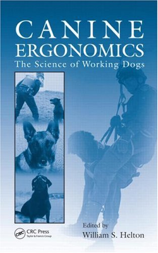 Canine Ergonomics: The Science of Working Dogs free download