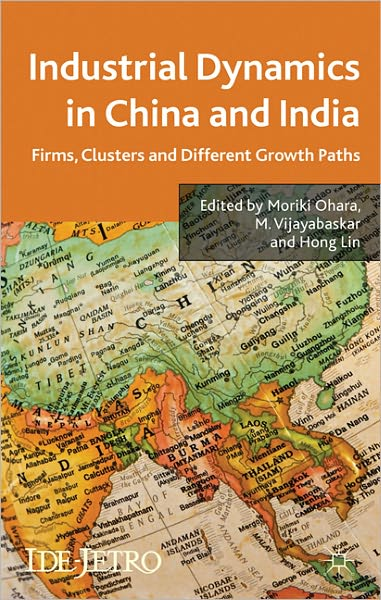 Industrial Dynamics in China and India: Firms, Clusters, and Different Growth Paths free download