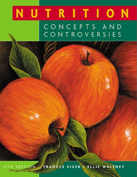 Nutrition: Concepts and Controversies, 11th Edition free download