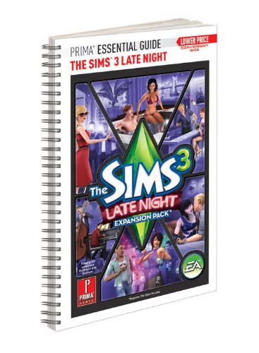 The Sims 3 Late Night - Prima Essential Guide: Prima Official Game Guide free download
