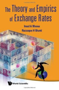 The Theory and Empirics of Exchange Rates free download