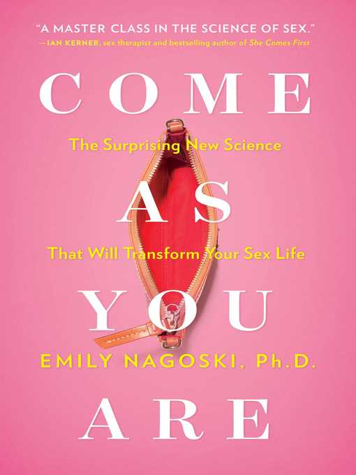 Come as You Are: The Surprising New Science That Will Transform Your Sex Life free download