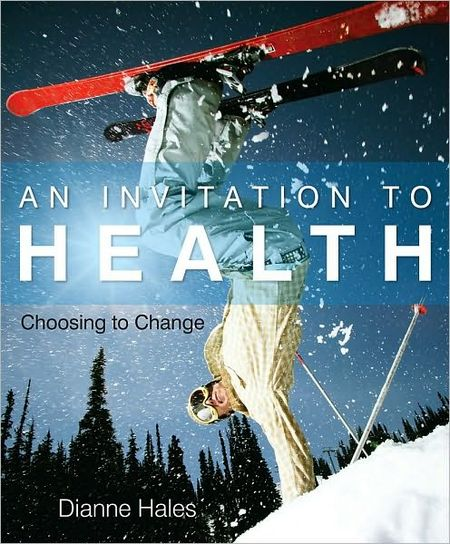 An Invitation to Health: Choosing to Change, 14th Edition free download