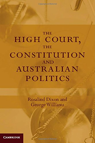 The High Court, the Constitution and Australian Politics free download