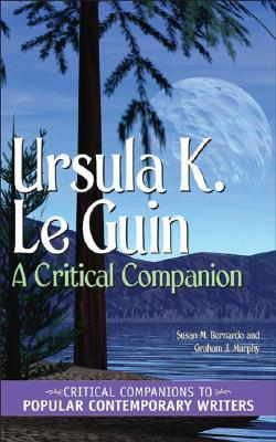 Ursula K. Le Guin: A Critical Companion free download