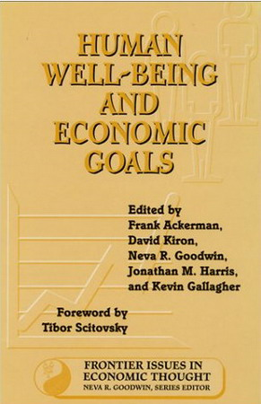 Human Well-Being and Economic Goals (Frontier Issues in Economic Thought) free download