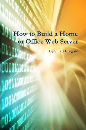 How to Build a Home or Office Web Server download dree