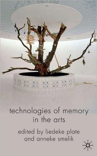 Technologies of Memory in the Arts free download