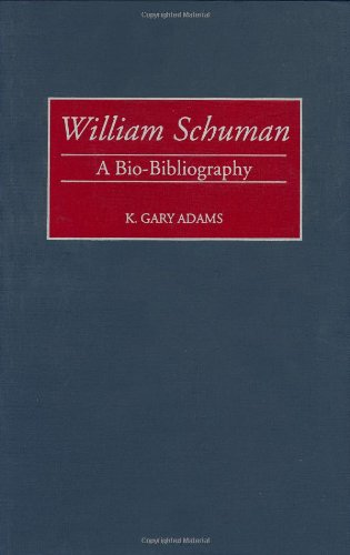 William Schuman: A Bio-Bibliography free download