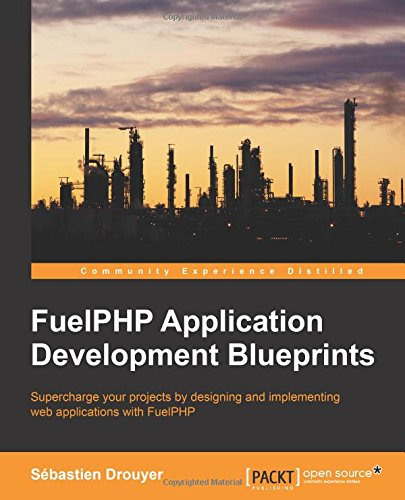FuelPHP Application Development Blueprints free download