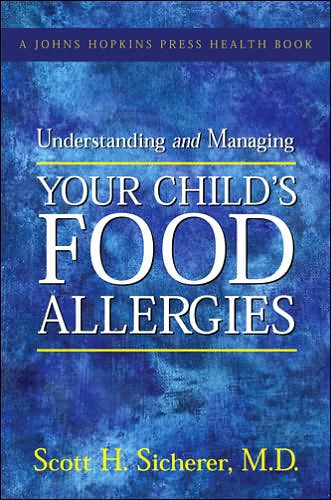 Understanding and Managing Your Child's Food Allergies free download