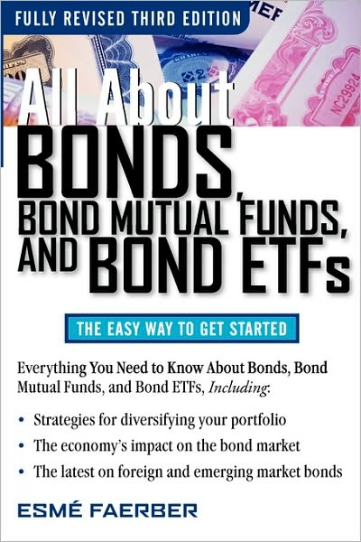 All About Bonds, Bond Mutual Funds, and Bond ETFs, 3rd Edition free download