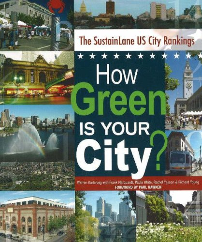 How Green Is Your City? The SustainLane U.S. City Rankings free download