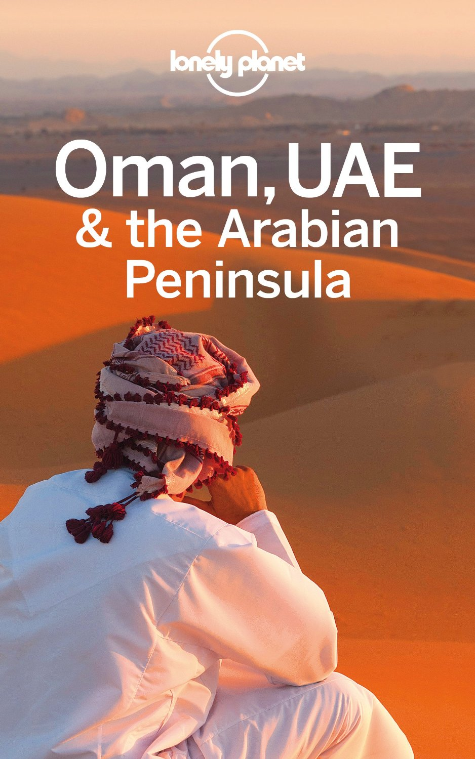 Lonely Planet Oman, UAE & Arabian Peninsula (Travel Guide) free download