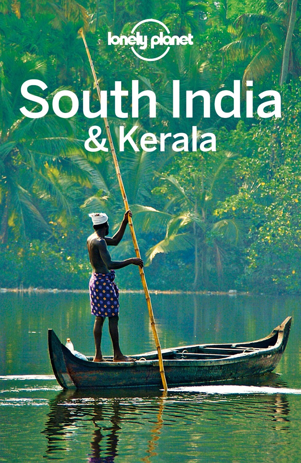 Lonely Planet South India & Kerala (Travel Guide) free download