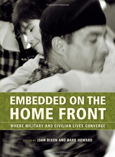 Embedded on the Home Front: Where Military and Civilian Lives Converge free download