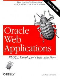 Oracle Web Applications: PL/SQL Developer's Intro: Developer's Introduction by Andrew Odewahn free download