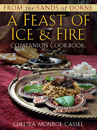 From the Sands of Dorne: A Feast of Ice & Fire Companion Cookbook free download