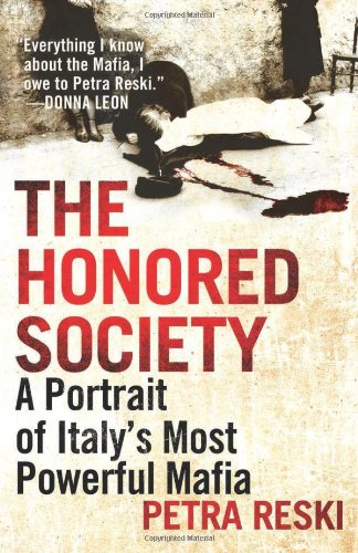 The Honored Society: A Portrait of Italy's Most Powerful Mafia free download