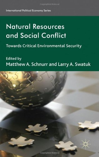 Natural Resources and Social Conflict: Towards Critical Environmental Security free download