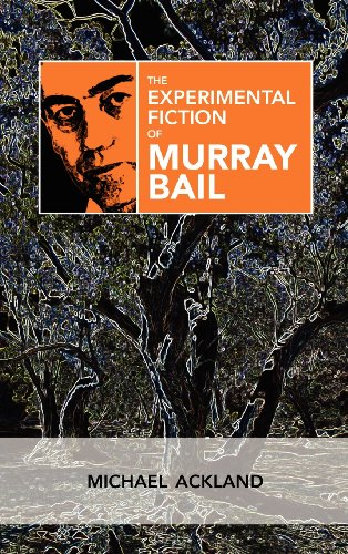 The Experimental Fiction of Murray Bail free download