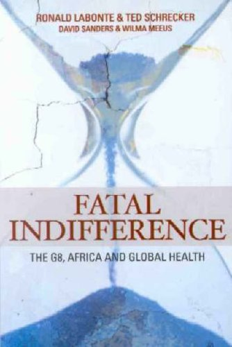 Fatal Indifference: The G8, Africa and Global Health free download