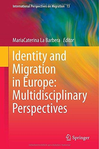 Identity and Migration in Europe: Multidisciplinary Perspectives free download