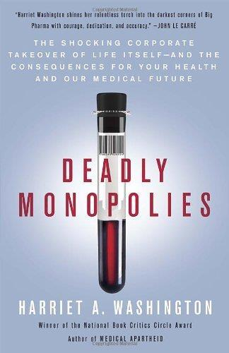 Deadly Monopolies: The Shocking Corporate Takeover of Life Itself ... free download