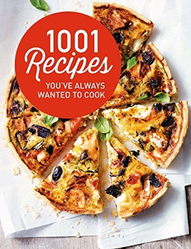 1001 Recipes You Always Wanted to Cook free download