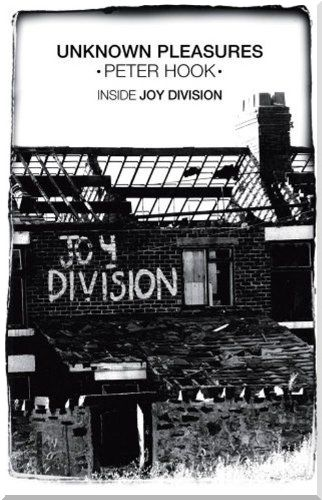 Unknown Pleasures: Inside Joy Division free download