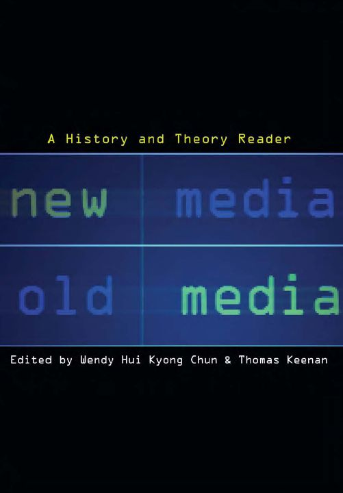 New Media, Old Media: A History and Theory Reader free download