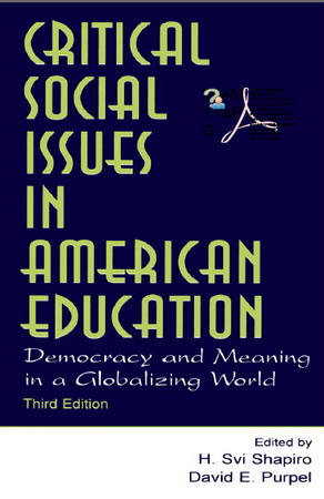 Critical Social Issues in American Education: Democracy and Meaning in a Globalizing World free download