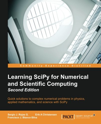 Learning SciPy for Numerical and Scientific Computing Second Edition free download
