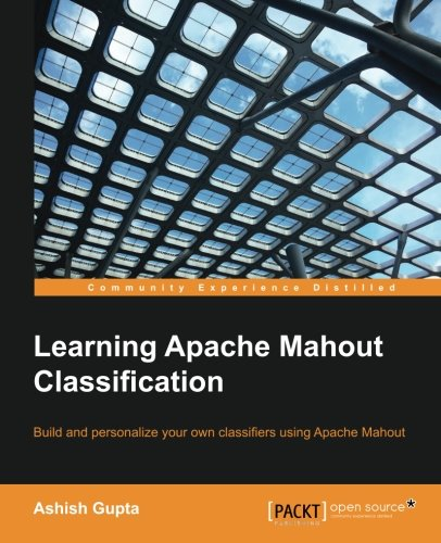 Learning Apache Mahout Classification free download