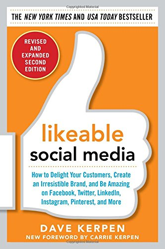 Likeable Social Media, Revised and Expanded free download