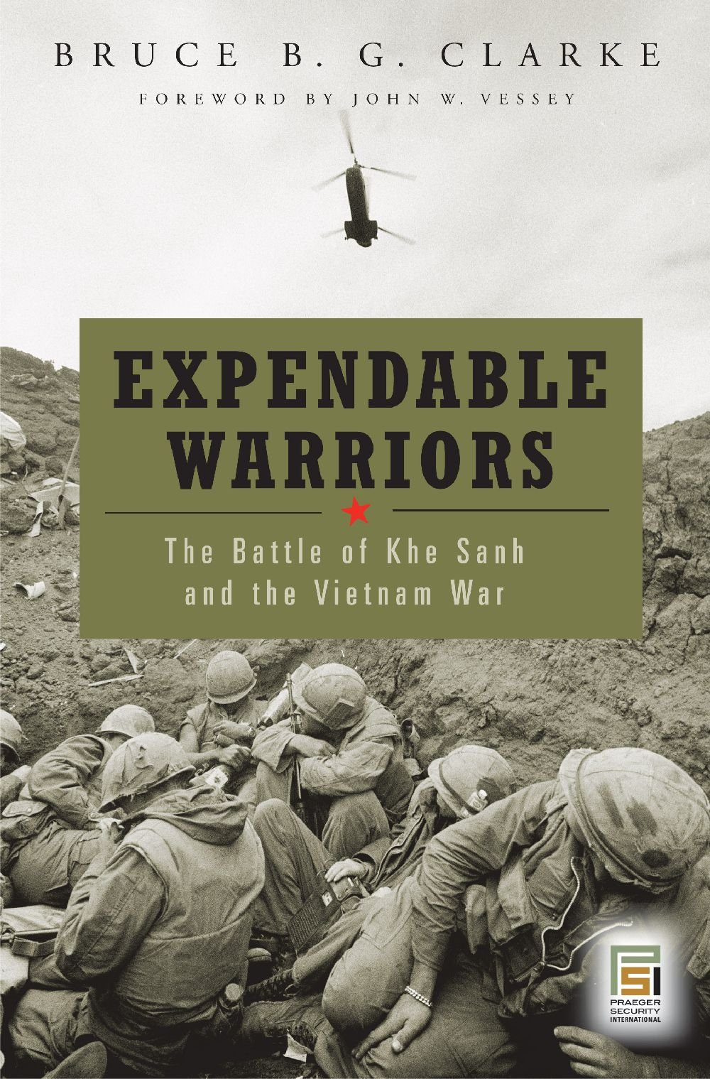 Expendable Warriors: The Battle of Khe Sanh and the Vietnam War free download